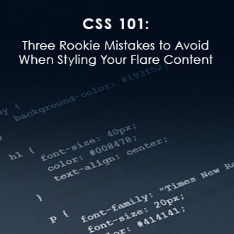 CSS 101: Mistakes to Avoid When styling in MadCap Flare